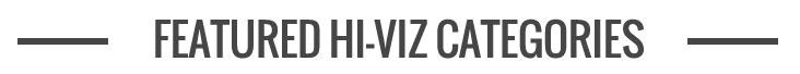 Featured Hi-Viz Categories